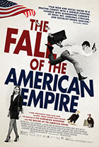 Fall of the American Empire, The